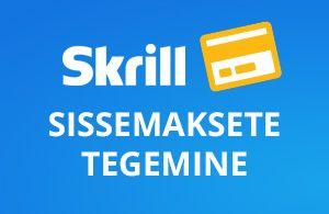 Skrill Eesti - ülevaade, cashback, VIP programm ja pangakaart