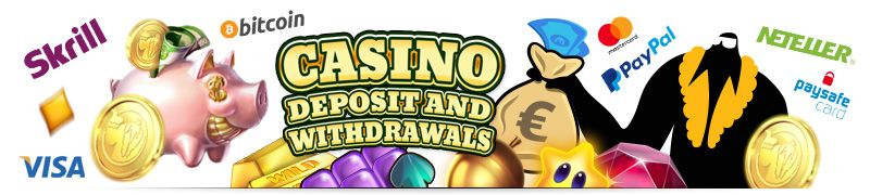 Online Casino banking deposit and withdrawals