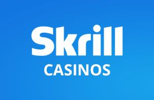 list of Skrill Casinos