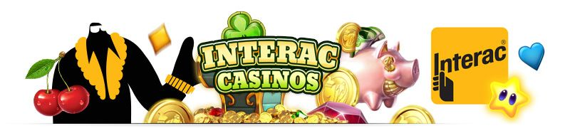 Casinos with interac payments and withdrawals