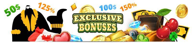 Exclusive bonuses canada