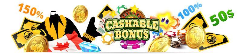 Cashable Casino Bonuses are the most loved type of casino bonuses