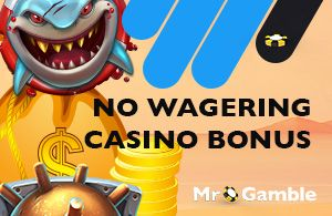 We collected all No Wagering Casino Bonuses for you! Find the best match using filters and take more out of your gaming budget with Wager Free Bonuses.