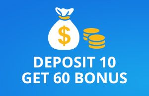 deposit 10$ play with 60$