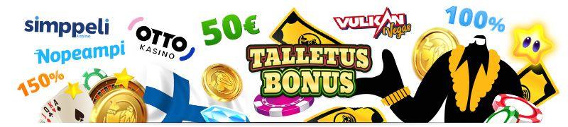 Talletusbonuksia kasinolle, isoimmat bonukset uusille suomalaisille kasinoille