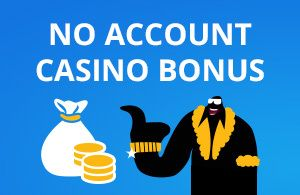 Trustly Pay n Play allows you to join a no registration casino fast with only a simple deposit. See all rewarding no account casino bonuses and pick the best.