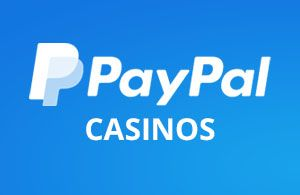 UK Casinos that accept PayPal