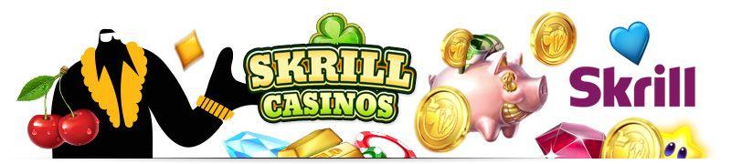 Skrill Casinos