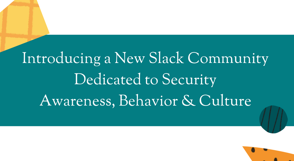 Introducing a New Security Awareness Community