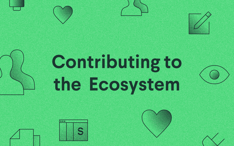 Contributing to the ecosystem