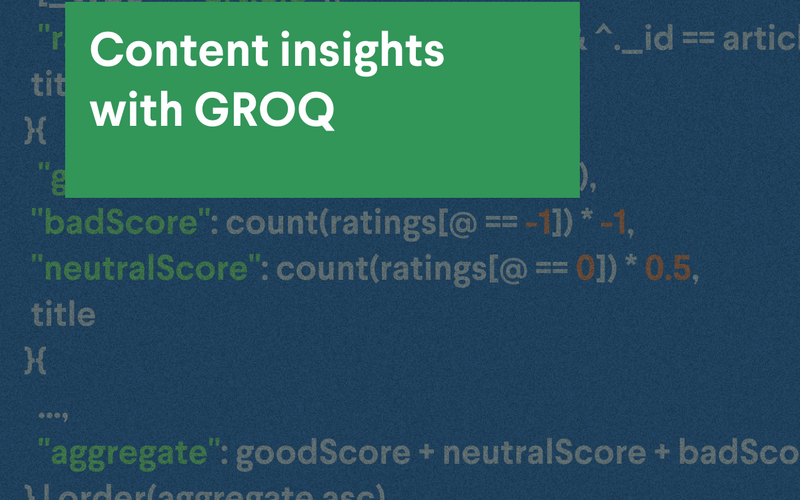 Content insights with GROQ