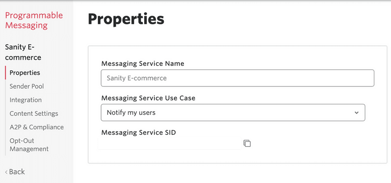 Properties of the newly created messaging service