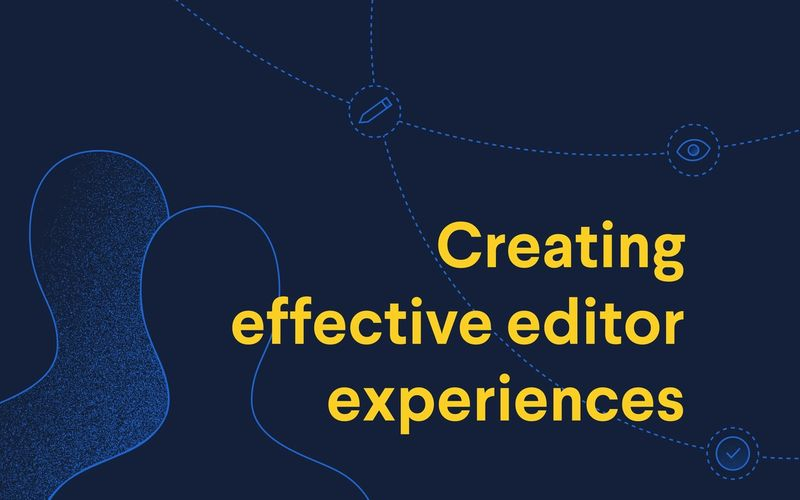 Poster: creating effective editing experiences