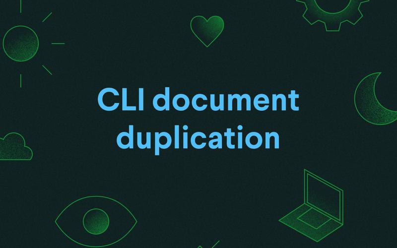 CLI document duplication