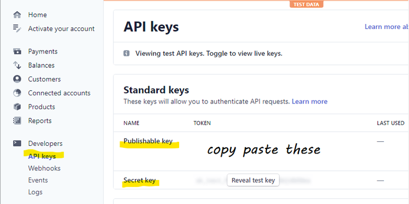 Stripe makes it easy to grab our API keys from their dashboard.