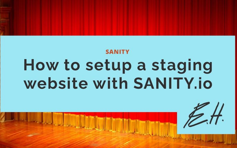 How to setup a staging website with SANITY