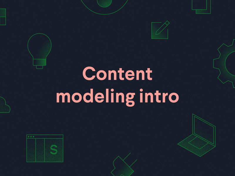 Content modeling intro