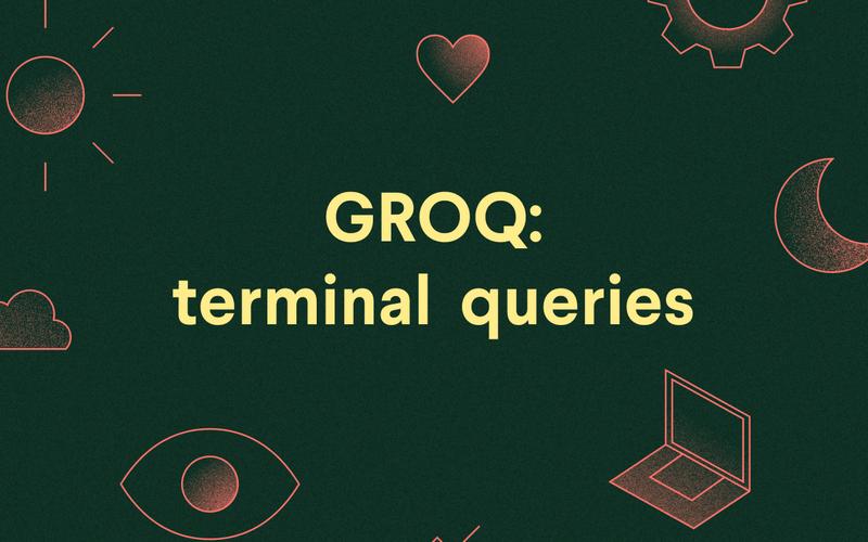 GROQ: terminal queries