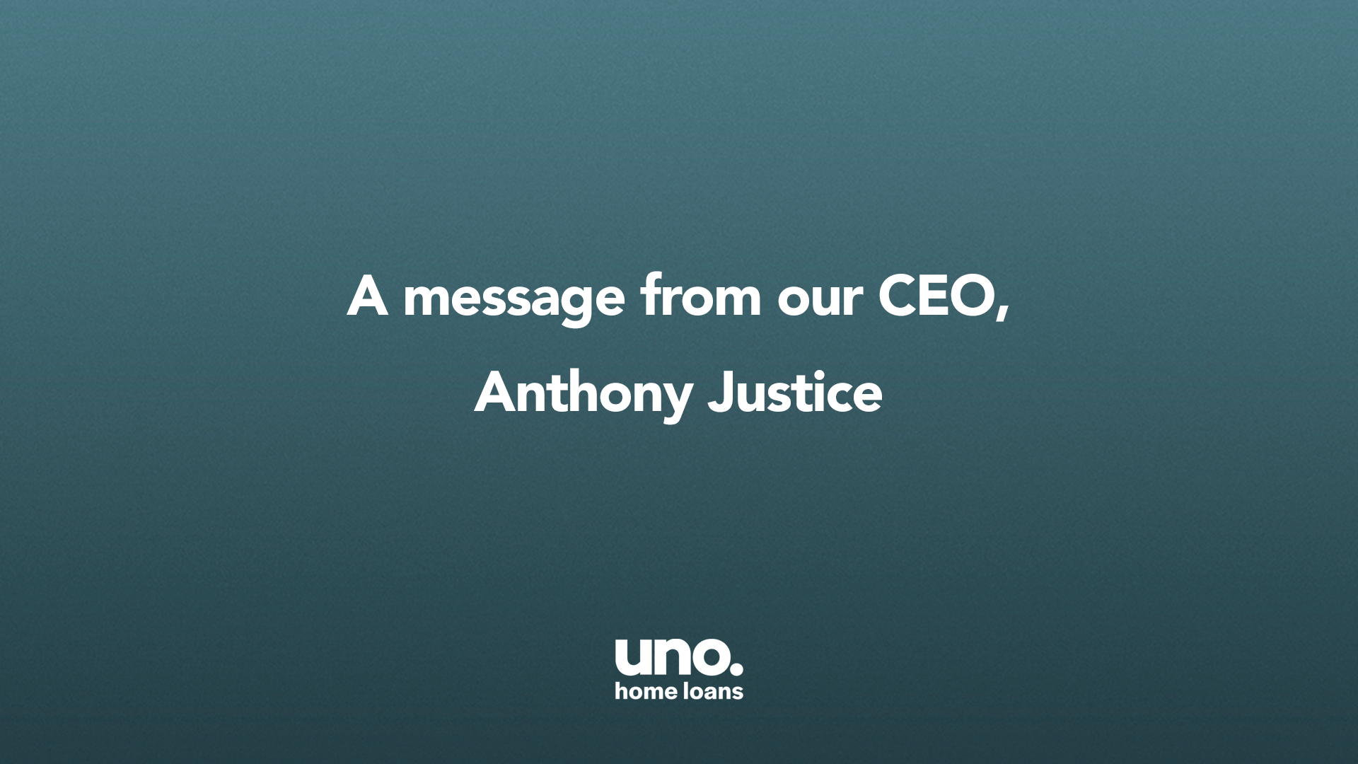A message from our CEO, Anthony Justice
