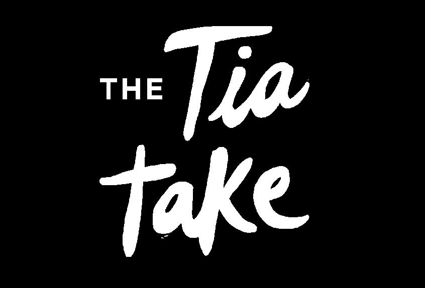 The Tia Take