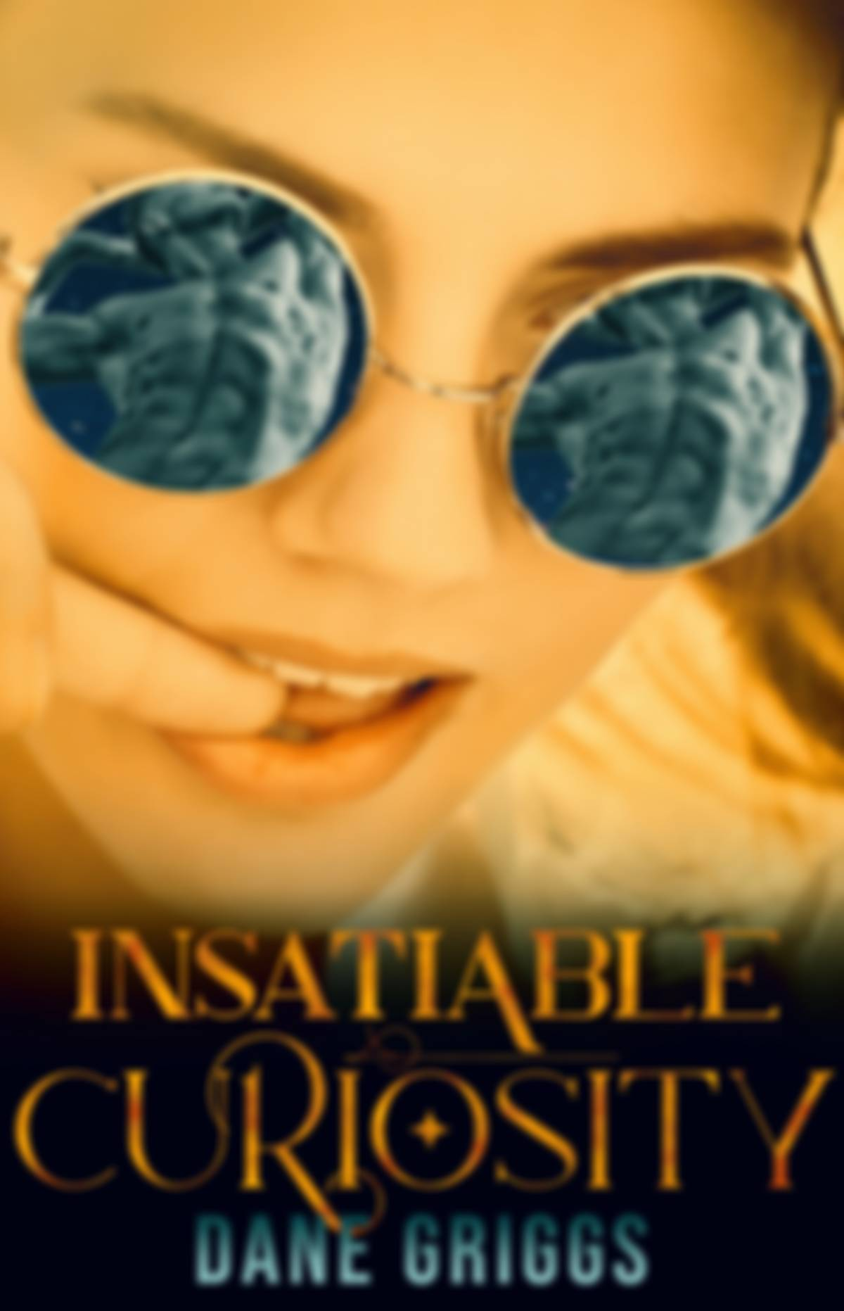 Book cover for Insatiable Curiosity by Dane Griggs. Featuring a woman biting her finger with a reflection of a male's torso in her sunglasses