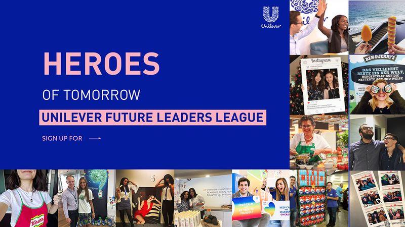 Heros of tomorrow - Unilever Future Leaders League