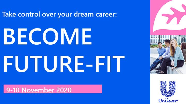 Become Future Fit with Unilever! Διήμερη διαδικτυακή εκδήλωση για τη σταδιοδρομία.