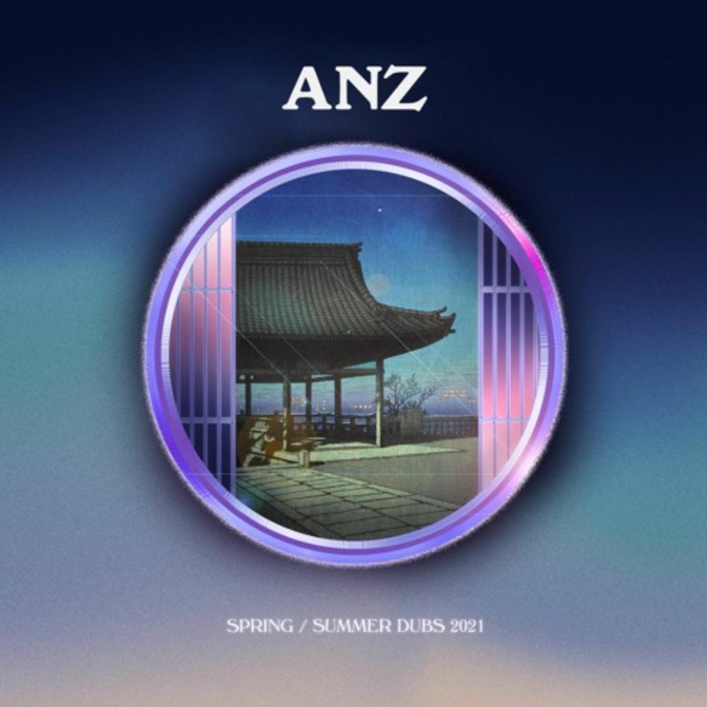 Anz: Spring Summer Dubz 2021