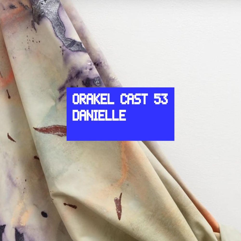 Orakel Cast 53: Danielle