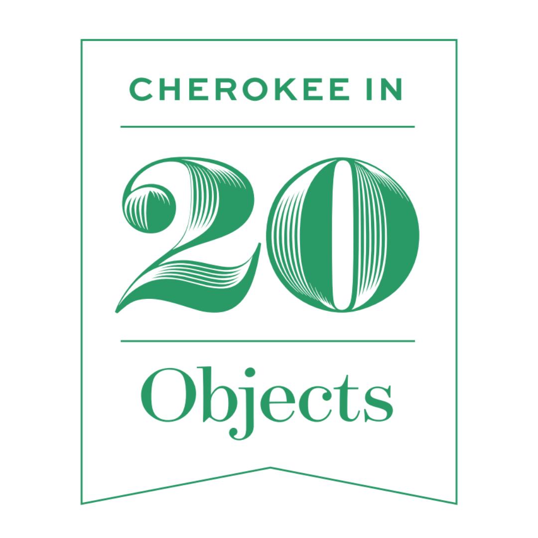 Cherokee in 20 Objects