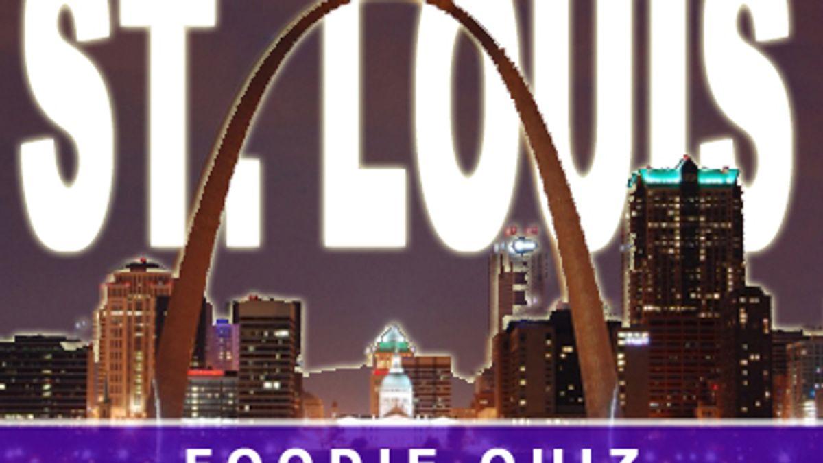 St Louis Foodie Quiz