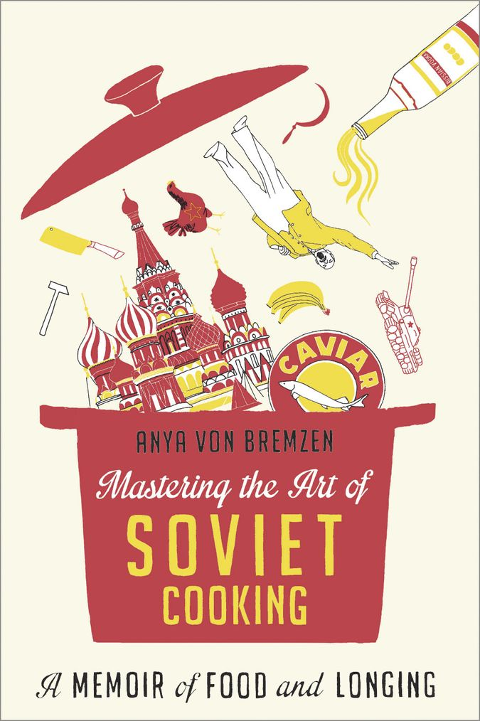 Mastering-the-Art-of-Soviet Cooking image
