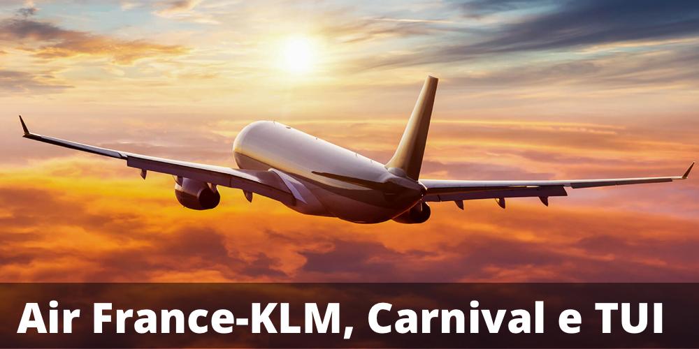 Possibile Maxicedola del 10% e rendimento annuo del 4% su Air France - KLM, Carnival e TUI