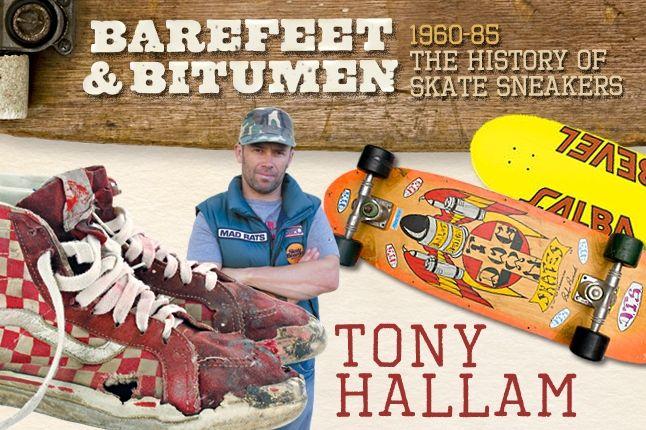 Tony Hallam Vintage Skate 1