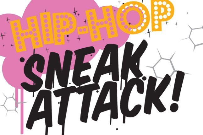 Hip Hop Sneak Attack 1