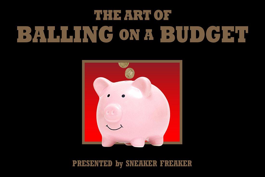 Balling On A Budget Frugal Sneaker Head