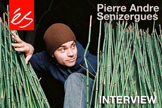 Pierre Andre Senizergues E S Etnioes Interview 3