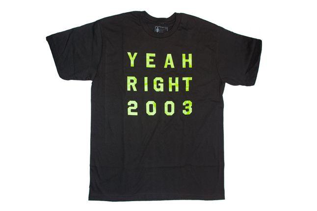 Yeahrighttee 1