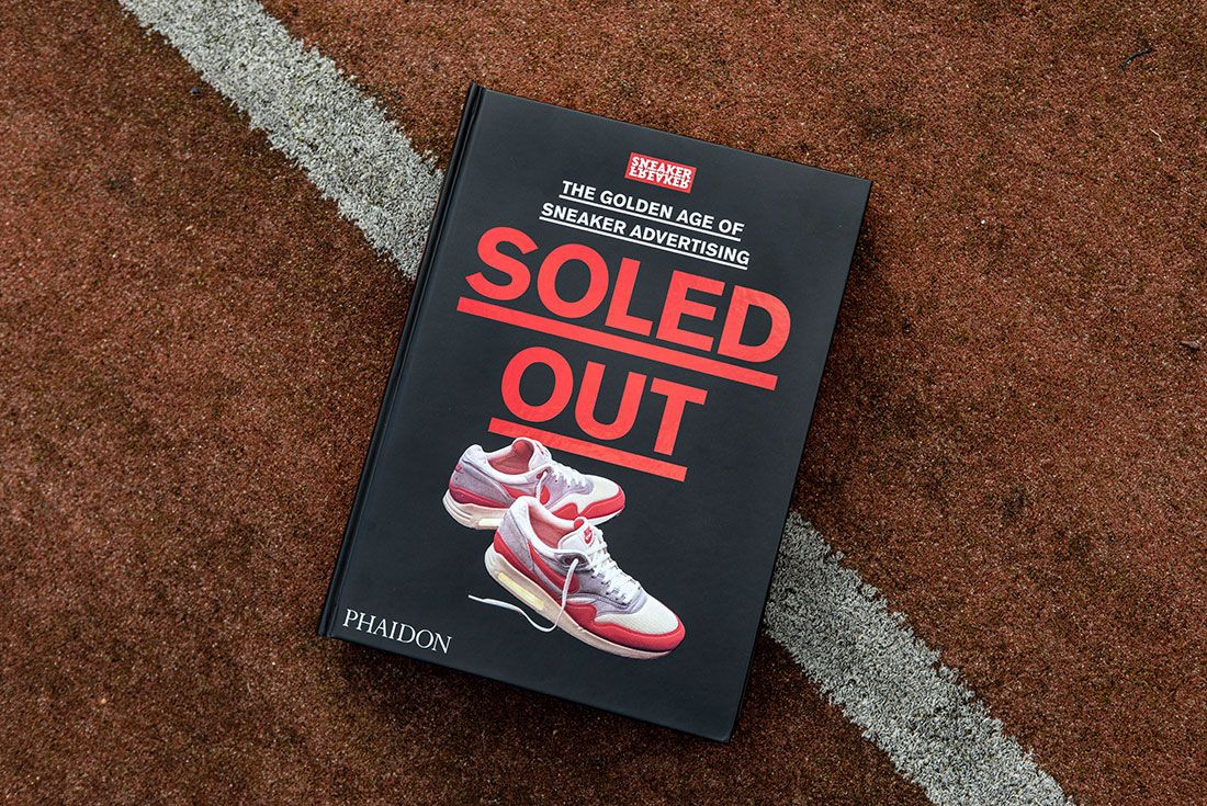 Sneaker Freaker Soled Out Book Trade Edition Front Cover