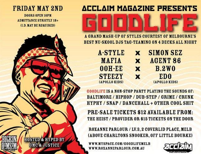 Acclaim Presents Good Life 1