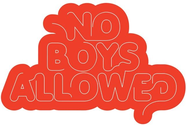 No Boys Allowed 1