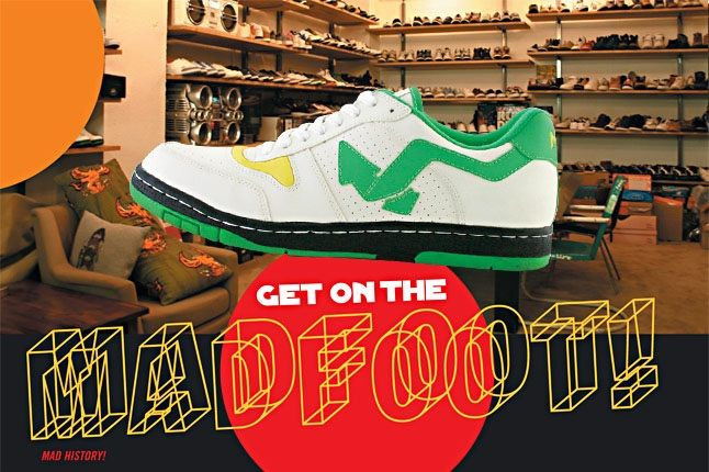 Get On The Madfoot 9