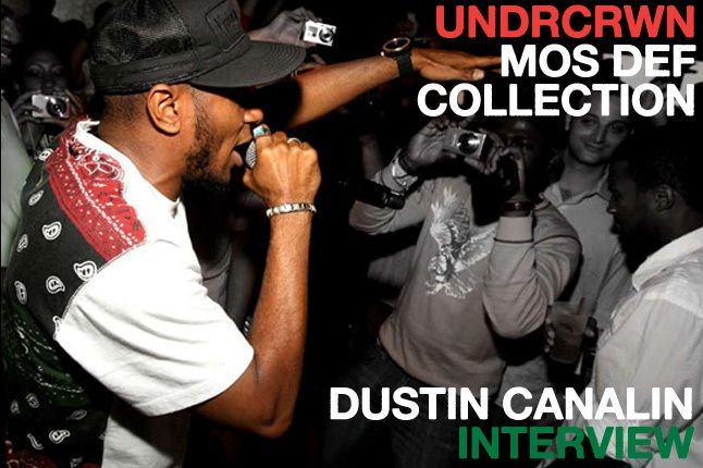 Undrcrwn X Mos Def Dustin Canalin 1