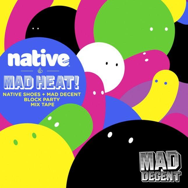 Native Mad Heat Mixtape 1