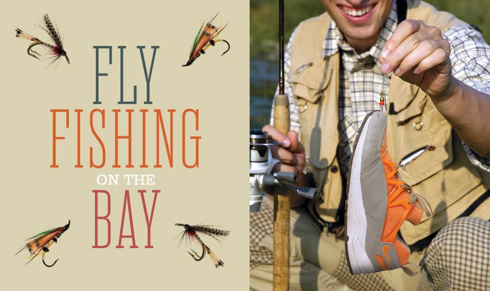 Fly Fishing On The Bay