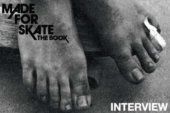 Made For Skate The Book Interview 2