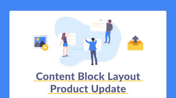 Product Update: Slack Content Block Layout Support