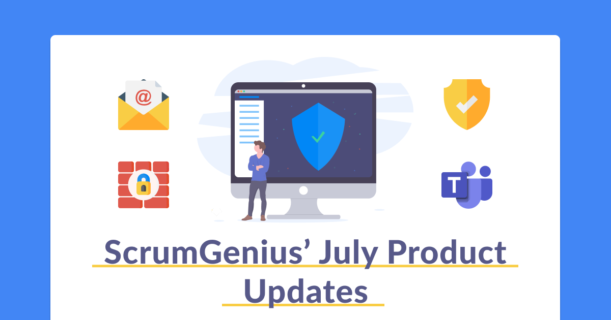 July ScrumGenius Product Update