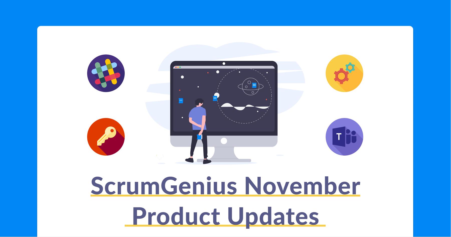 ScrumGenius November Product Updates