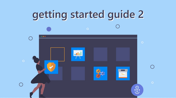 Getting Started Guide Part 2